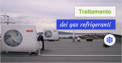 Trattamento Gas Refrigeranti